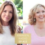Connie Chapman Awaken Radio Podcast Episode #15 Practising Self Love with Michelle Marie McGrath