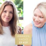 Connie Chapman Awaken Radio Podcast Episode #19 Inner Guidance with Rebecca Campbell