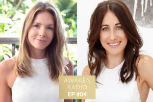 Connie Chapman Awaken Radio Podcast Episode 04 The Art of Surrender (Part 2) with Claire Obeid