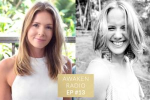 Connie Chapman Awaken Radio Podcast Episode #13 Transform Your Mind with Hayley Carr
